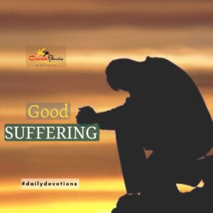 Good suffering