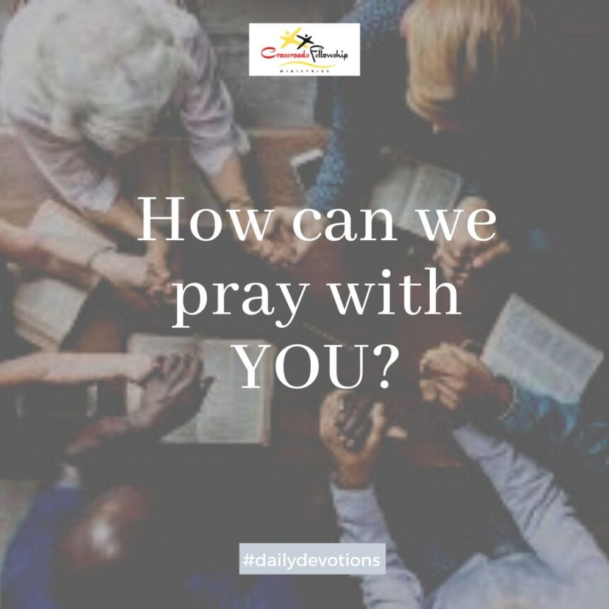 How can we pray with you?