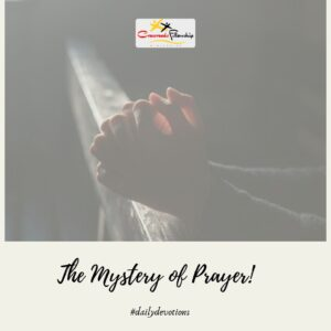 The mystery of prayer
