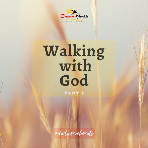 Walking With God, Part 2